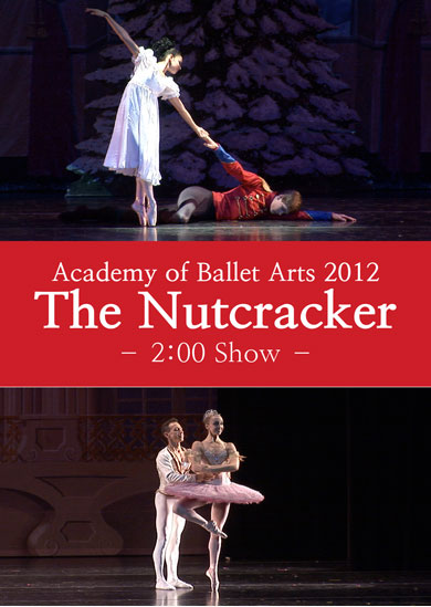 Academy of Ballet Arts — Nutcracker 2012 (Saturday Matinee)