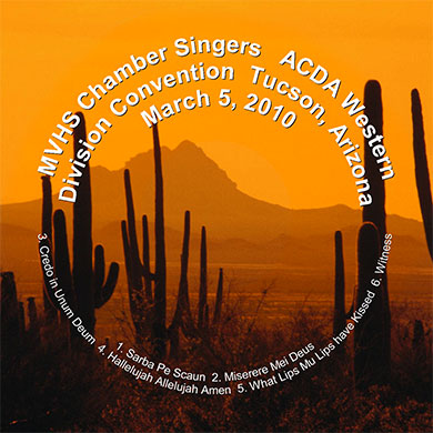 MVHS Chamber Singers at ACDA Tucson CD