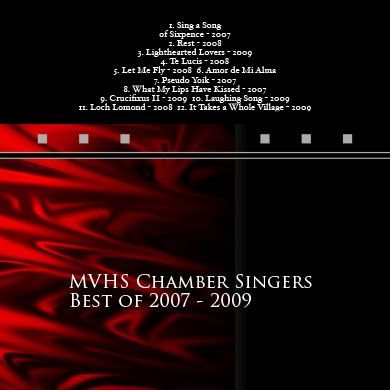MVHS Best of Chamber Singers 2007 – 2009 CD