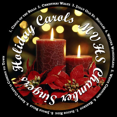 MVHS Chamber Singers Holiday Carols CD