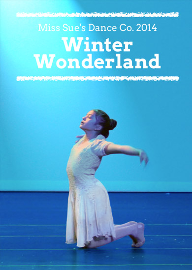 Miss Sue's Dance 2014 – Winter Show