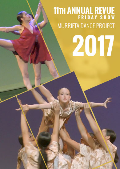 Murrieta Dance Project — Annual Revue 2017 (Friday Show)