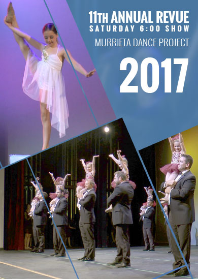 Murrieta Dance Project — Annual Revue 2017 (Saturday 6:00pm Show)