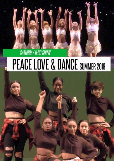 Peace Love & Dance — Summer 2018 (Saturday 11:00am Show)