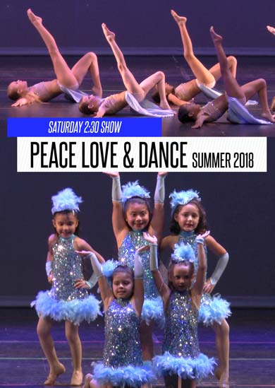 Peace Love & Dance — Summer 2018 (Saturday 2:30pm Show)