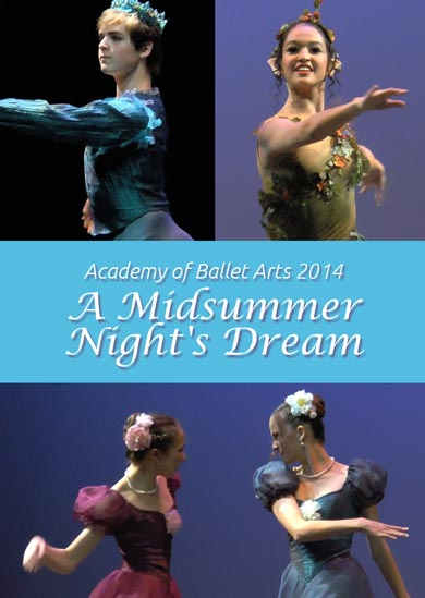 A Midsummer Night's Dream — Academy of Ballet Arts 2014 Summer Ballet Concert