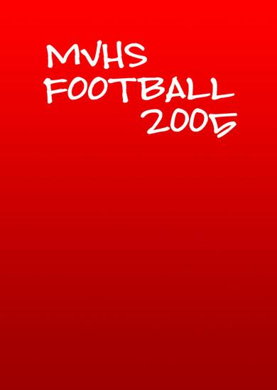 MVHS Football Highlight 2005