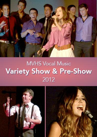 MVHS Variety Show & Pre-Show 2012