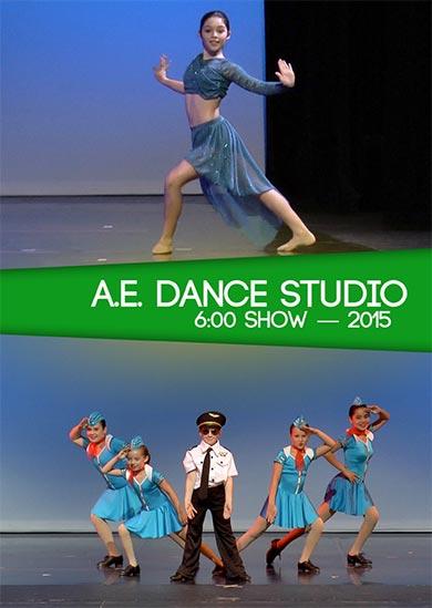 A.E. Dance 2015 (6:00 Show)