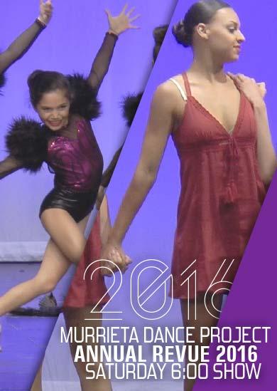 Murrieta Dance Project Annual Revue 2016 (Saturday 6pm)