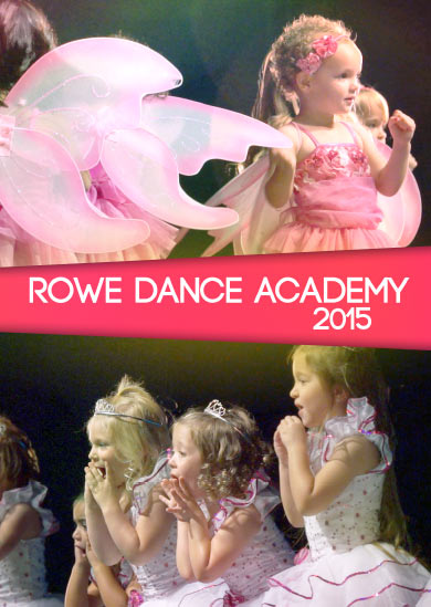 Rowe Dance Academy 2015