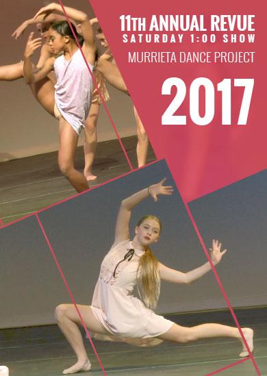 Murrieta Dance Project — Annual Revue 2017 (Saturday 1:00pm Show)