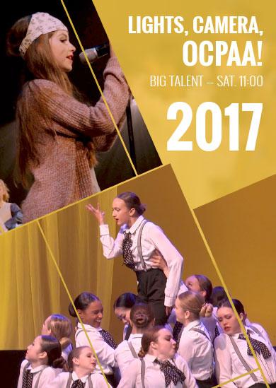OCPAA 2017 — Show 2: Big Talent (Saturday 11:00am Show)